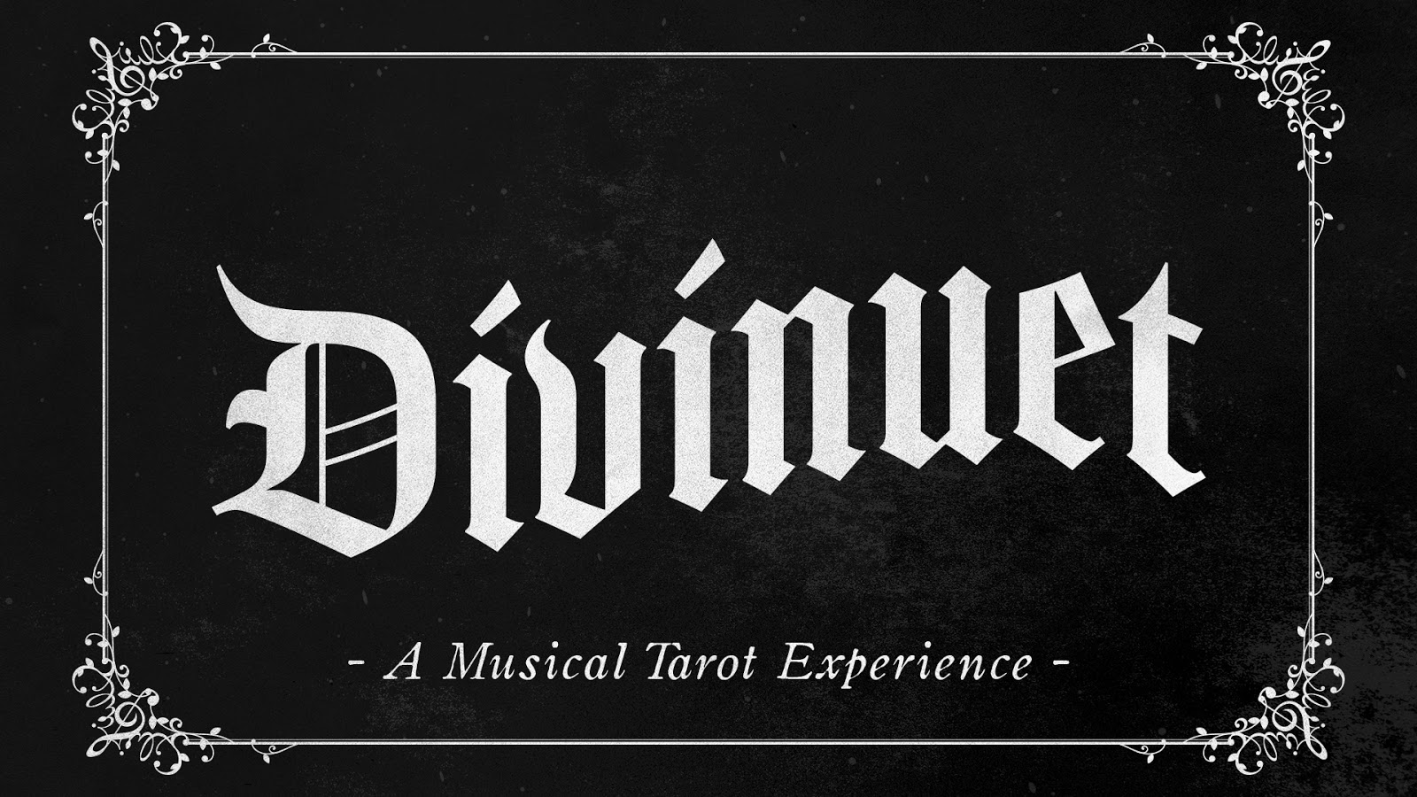 """""""Divinuet"""" written in large white letters across a black intertitle. Underneath, in subscript, reads """"a musical tarot experience""""."""