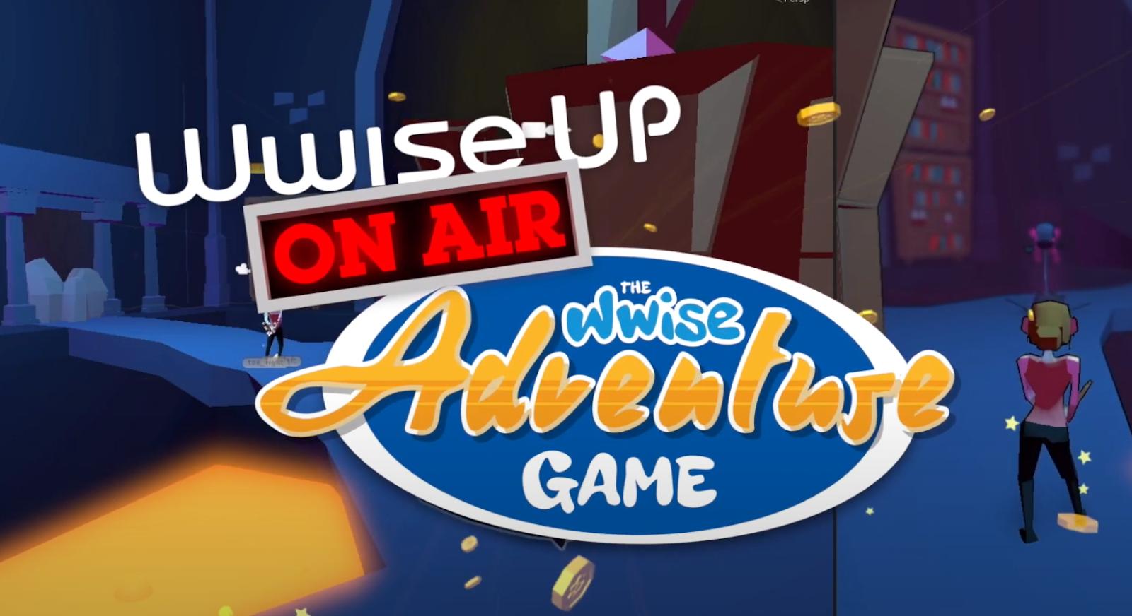 WwiseAdventureGame5